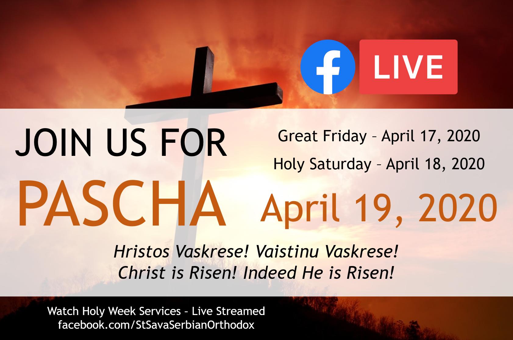 Pascha/Easter Holy Week - St. Sava Serbian Orthodox Church